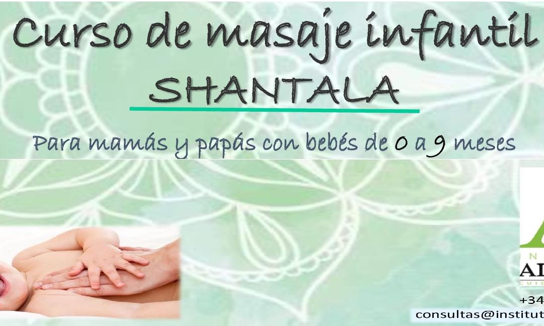 CURSO DE MASAJE SHANTALA PARA MAMÁS Y PAPÁS CON BEBÉS DE ENTRE 0 Y 9 MESES